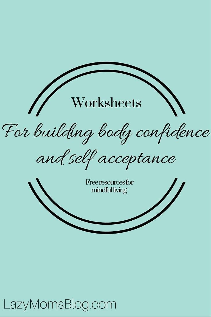 Confidence Building Worksheets Worksheets for Building Body Confidence and Self Acceptance