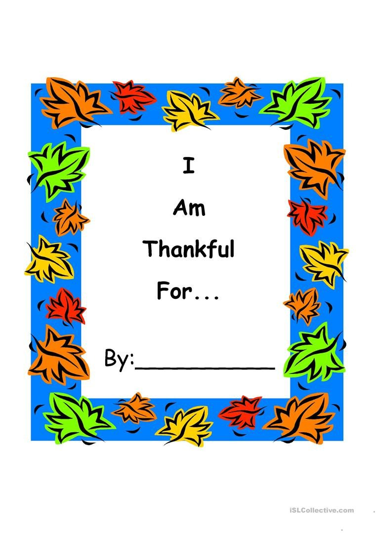 I Am Thankful for Worksheet I Am Thankful for English Esl Worksheets for Distance