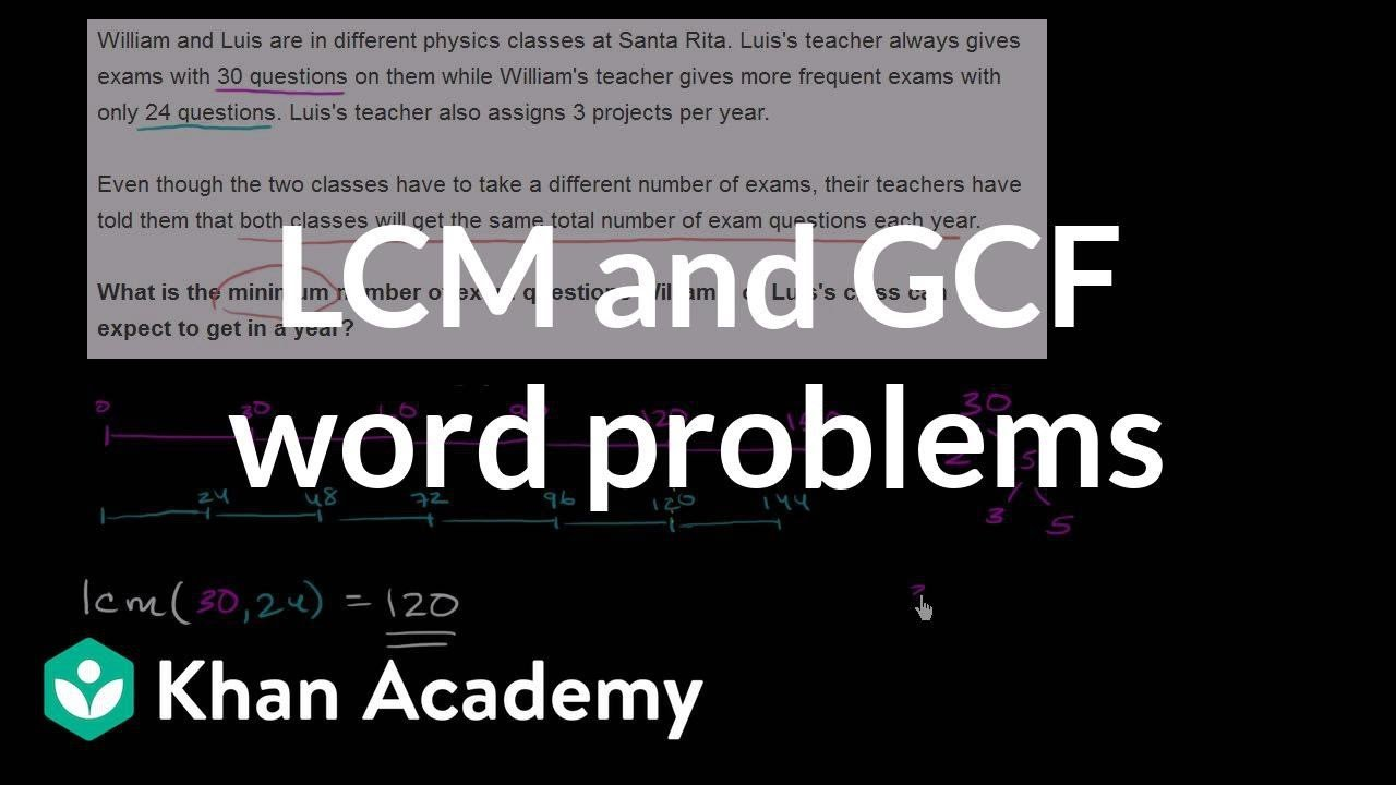 Khan Academy Worksheets Gcf Lcm Word Problems Khan Academy Mon Core Math