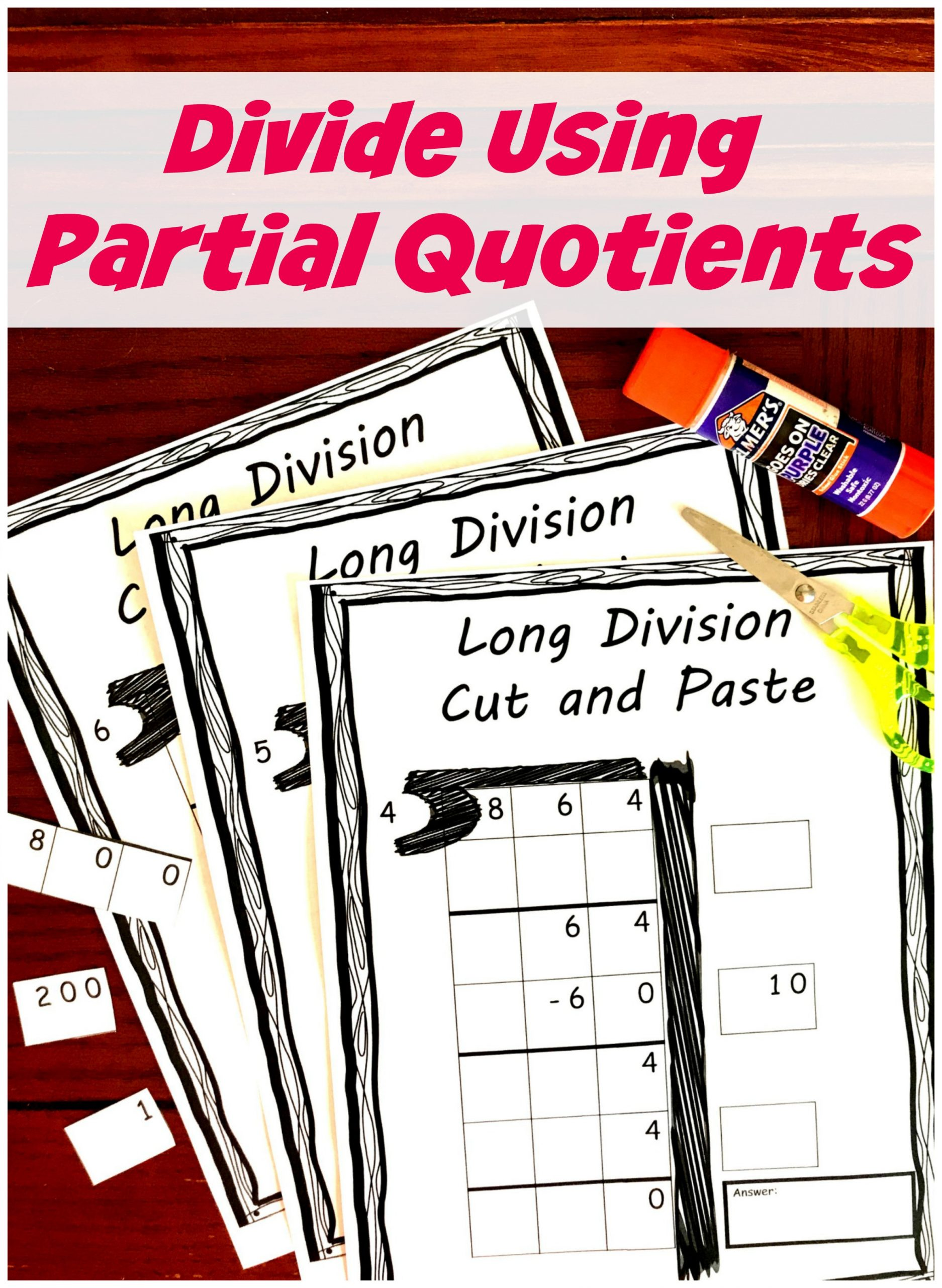 Partial Quotients Worksheet Free Divide Using Partial Quotients Cut and Paste Activity
