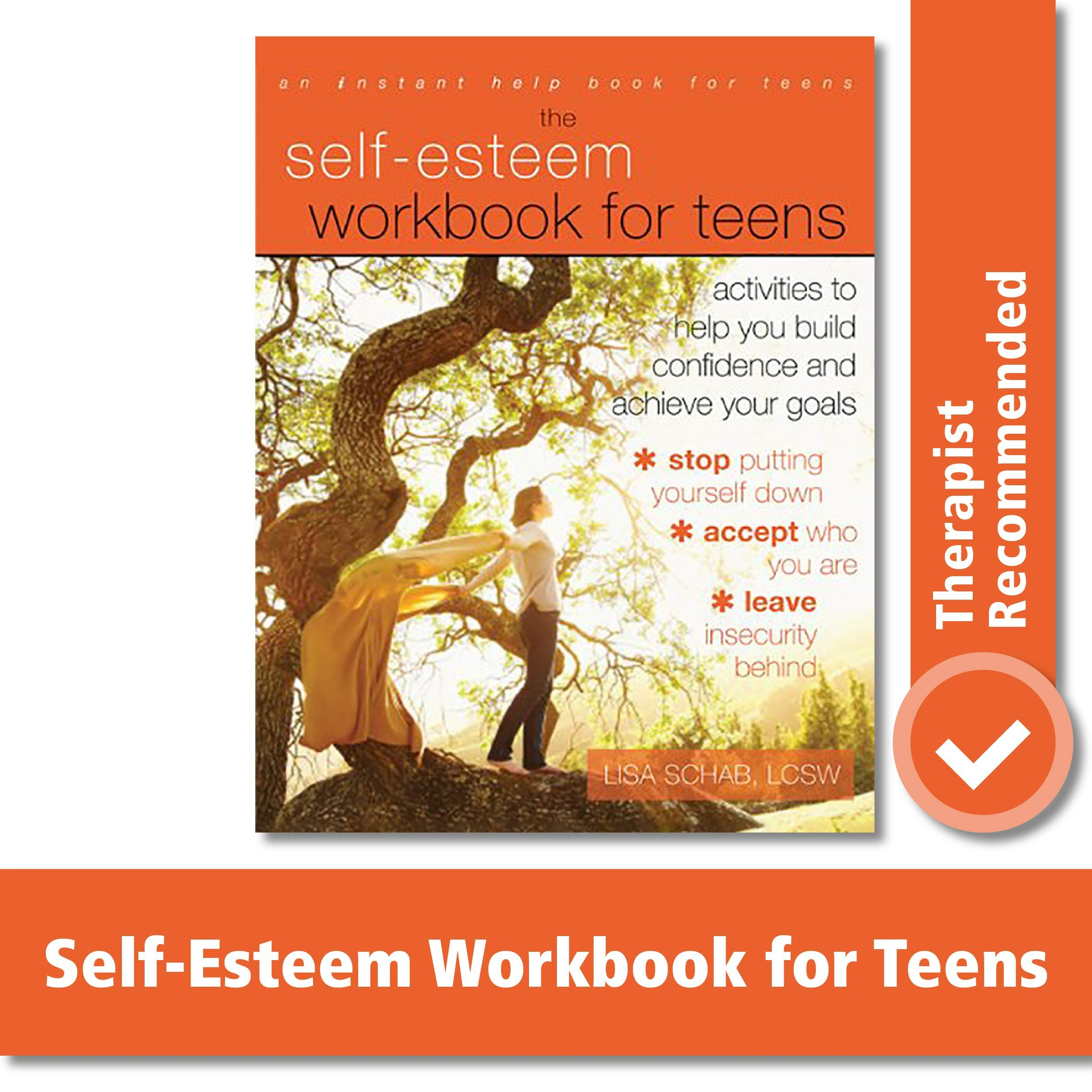 Self Esteem Worksheets for Teenagers the Self Esteem Workbook for Teens Activities to Help You