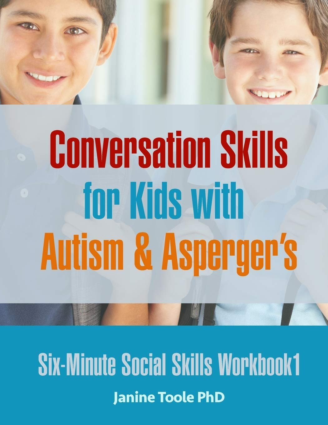Social Skills Worksheets for Autism Six Minute social Skills Workbook 1 Conversation Skills for