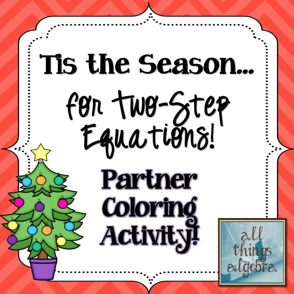 Two Step Equations Coloring Worksheet Two Step Equations Holiday Coloring Activity