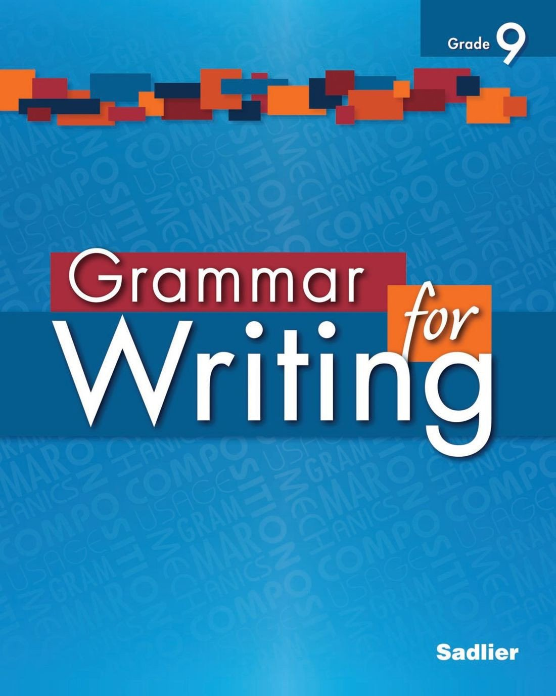 9th Grade Grammar Worksheets Pdf Grammar for Writing Level Blue Grade 9 Student Edition