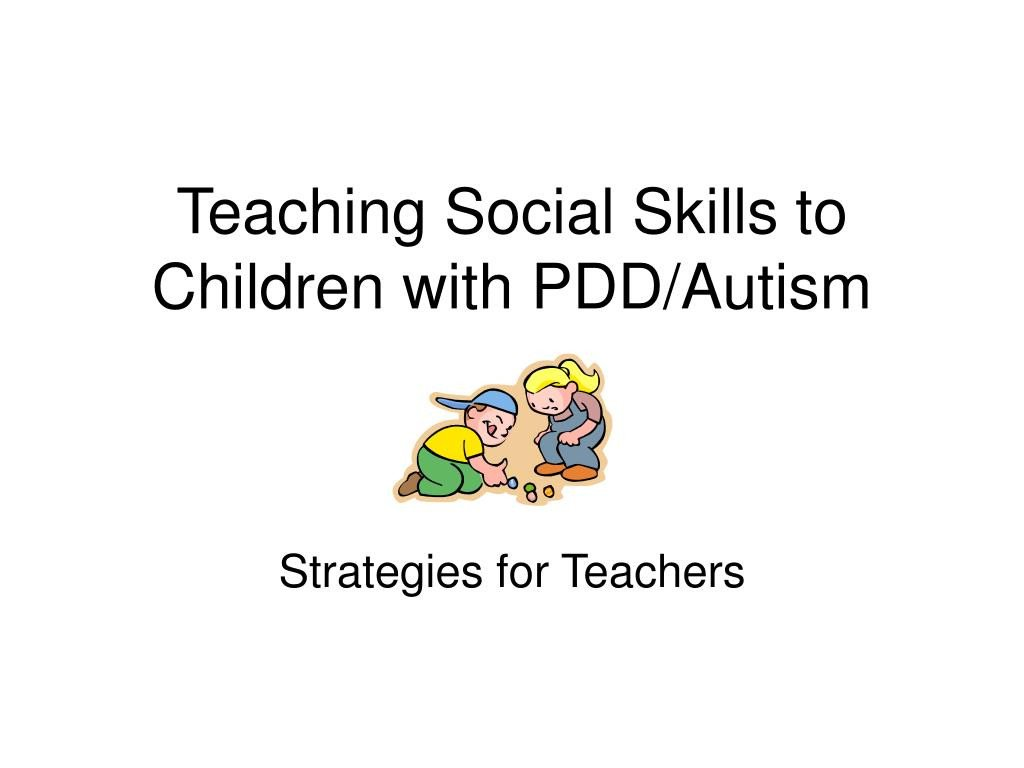 teaching social skills to children with pdd autism l