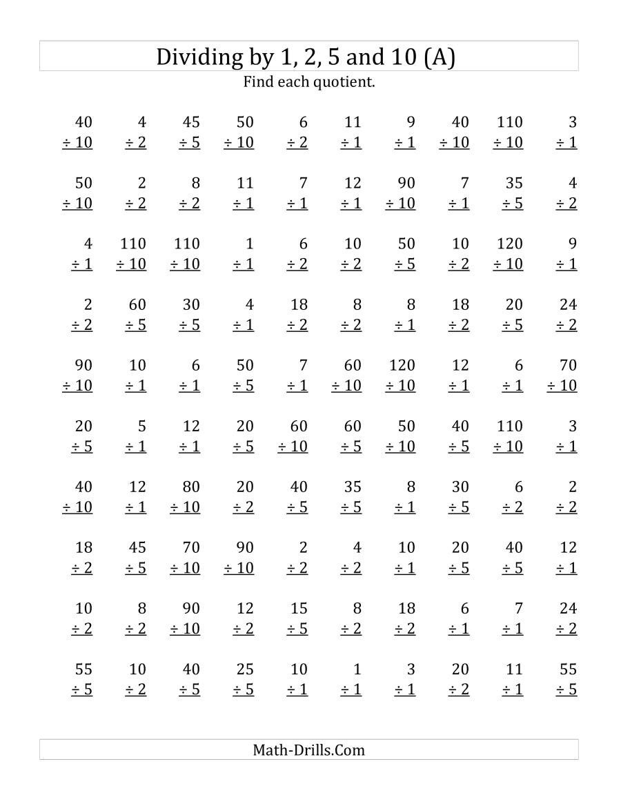 Basic Division Fact Worksheets Dividing by 1 2 5 and 10 Quotients 1 to 12 A