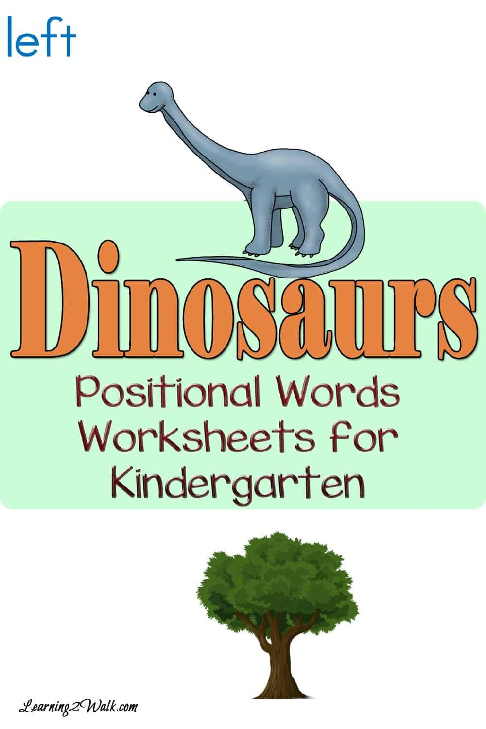 Positional Words Worksheets for Preschool Dinosaurs Positional Words Worksheets for Kindergarten