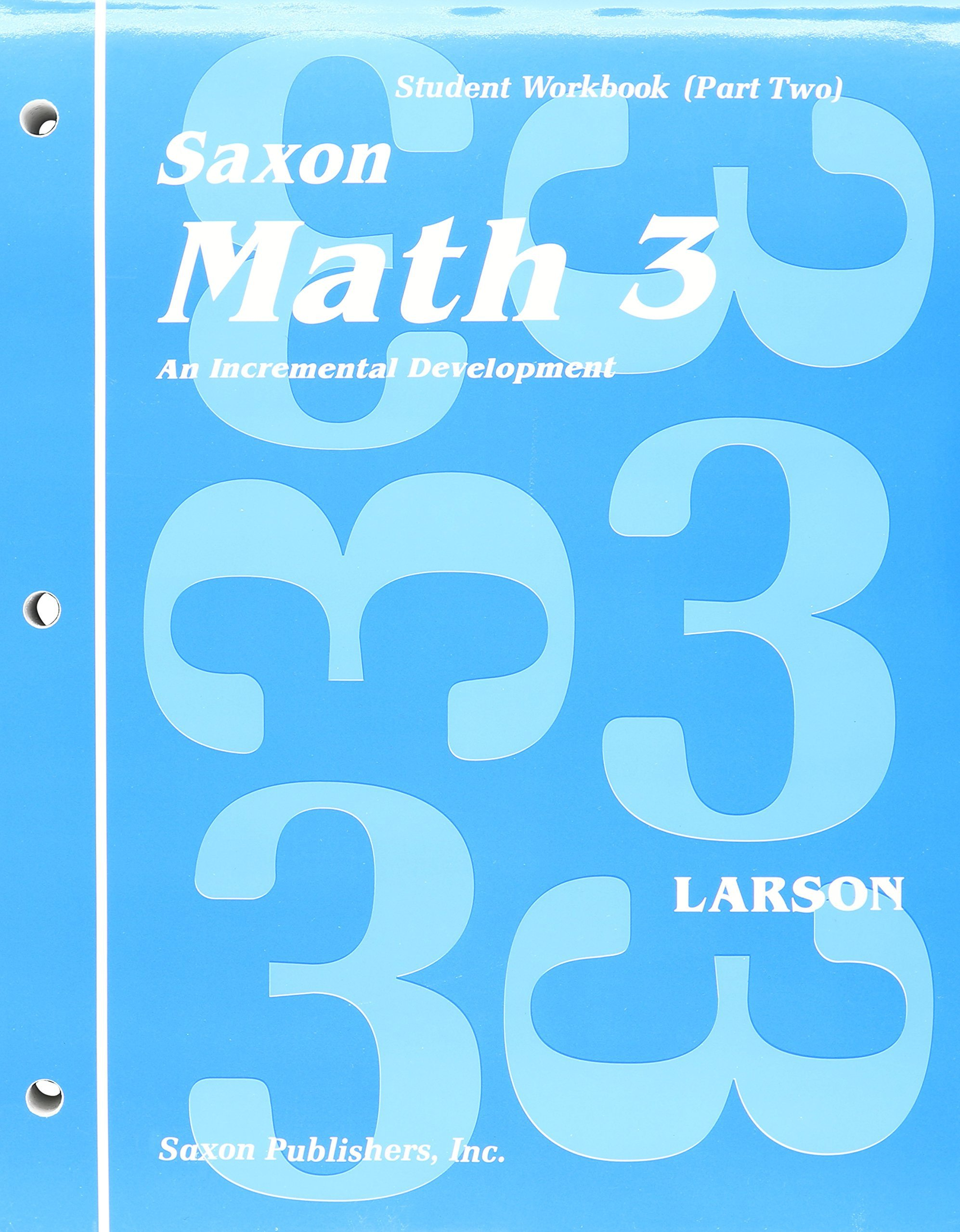 Saxon Math Grade 3 Worksheets Saxon Math 3 Student Workbook Part E Saxon Math 3 Part