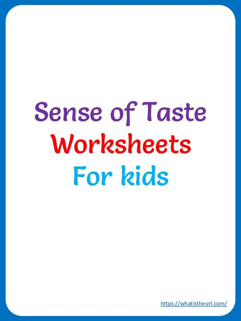 Sense Of Taste Worksheets Sense Of Taste Worksheets Your Home Teacher