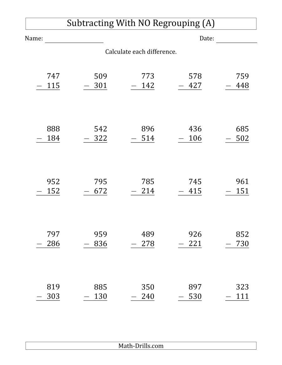 Trade First Subtraction Worksheet 3 Digit Minus 3 Digit Subtraction with No Regrouping A