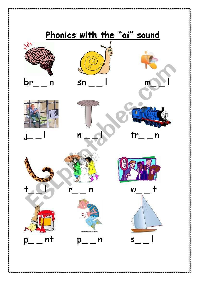 "Ai Words Worksheets Phonics with the ""ai"" sound Esl Worksheet by Gerbrandeeckhout"