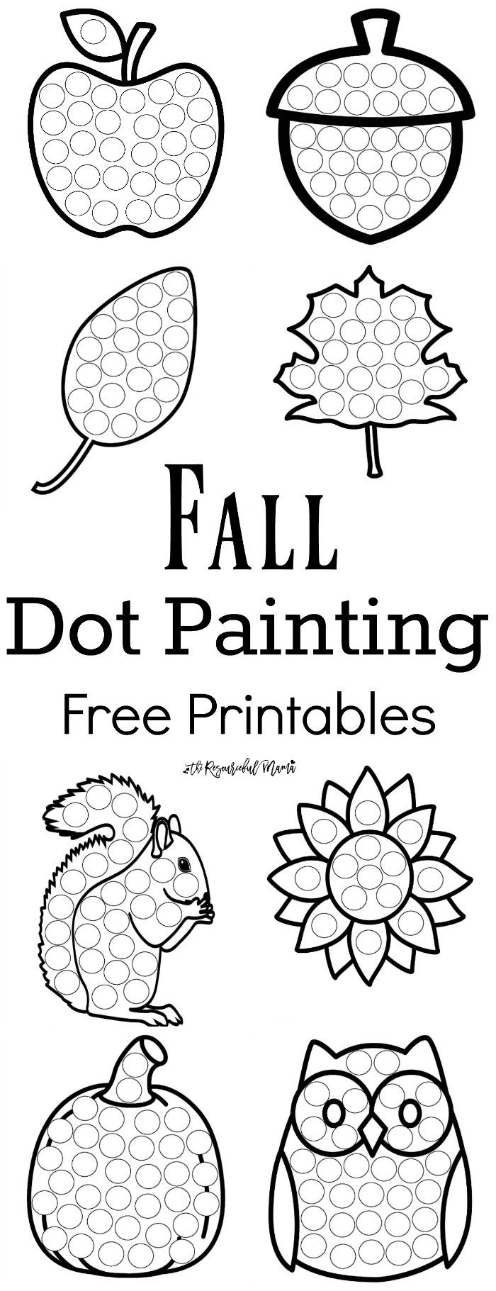 Fall Worksheets for Kindergarten Fall Dot Painting Free Printables the Resourceful Mama