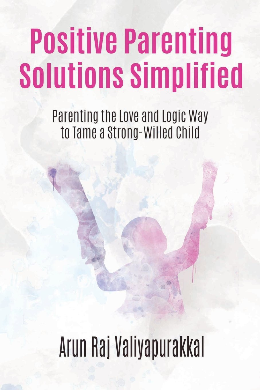 Positive Parenting Worksheets Positive Parenting solutions Simplified Parenting with