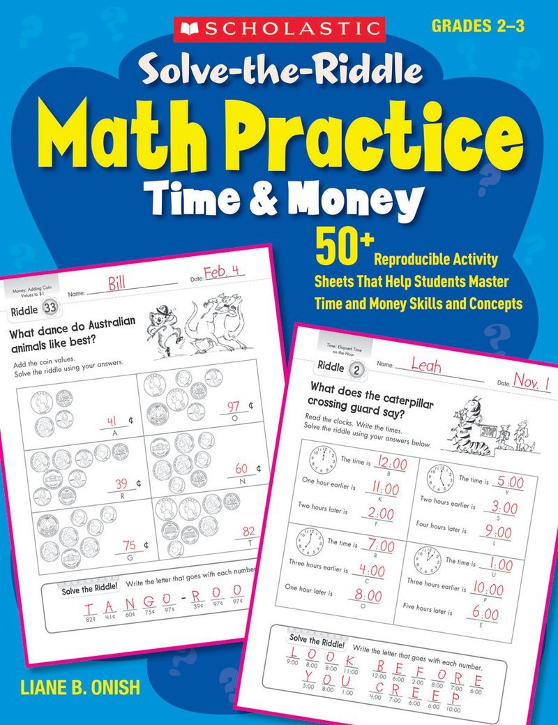 Scholastic Math Worksheets solve the Riddle Math Practice Time & Money by Liane ish