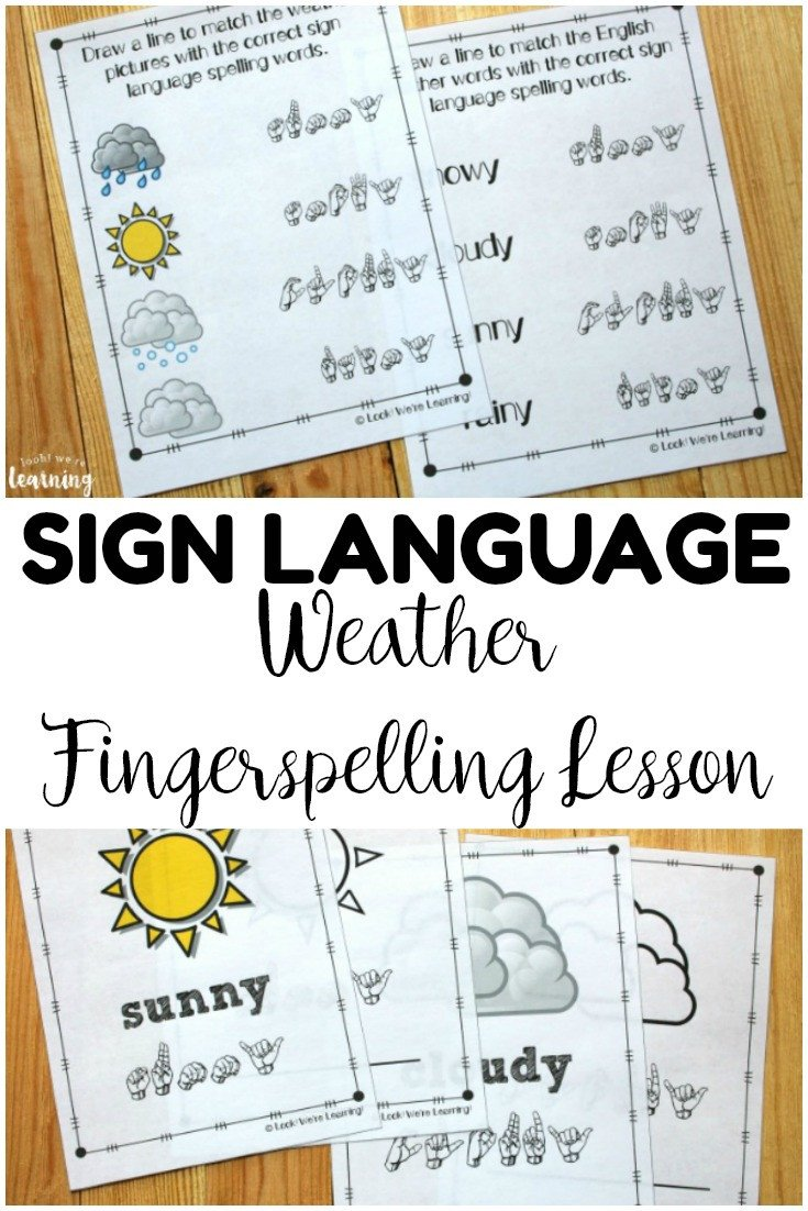 Teach children how to fingerspell mon weather words in sign language with this ASL weather fingerspelling lesson