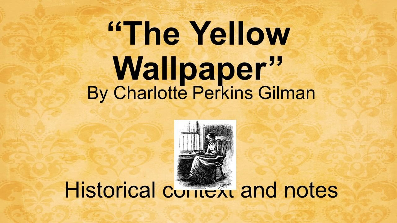 The Yellow Wallpaper Worksheet Answers the Yellow Wallpaper by Charlotte Perkins Gilman