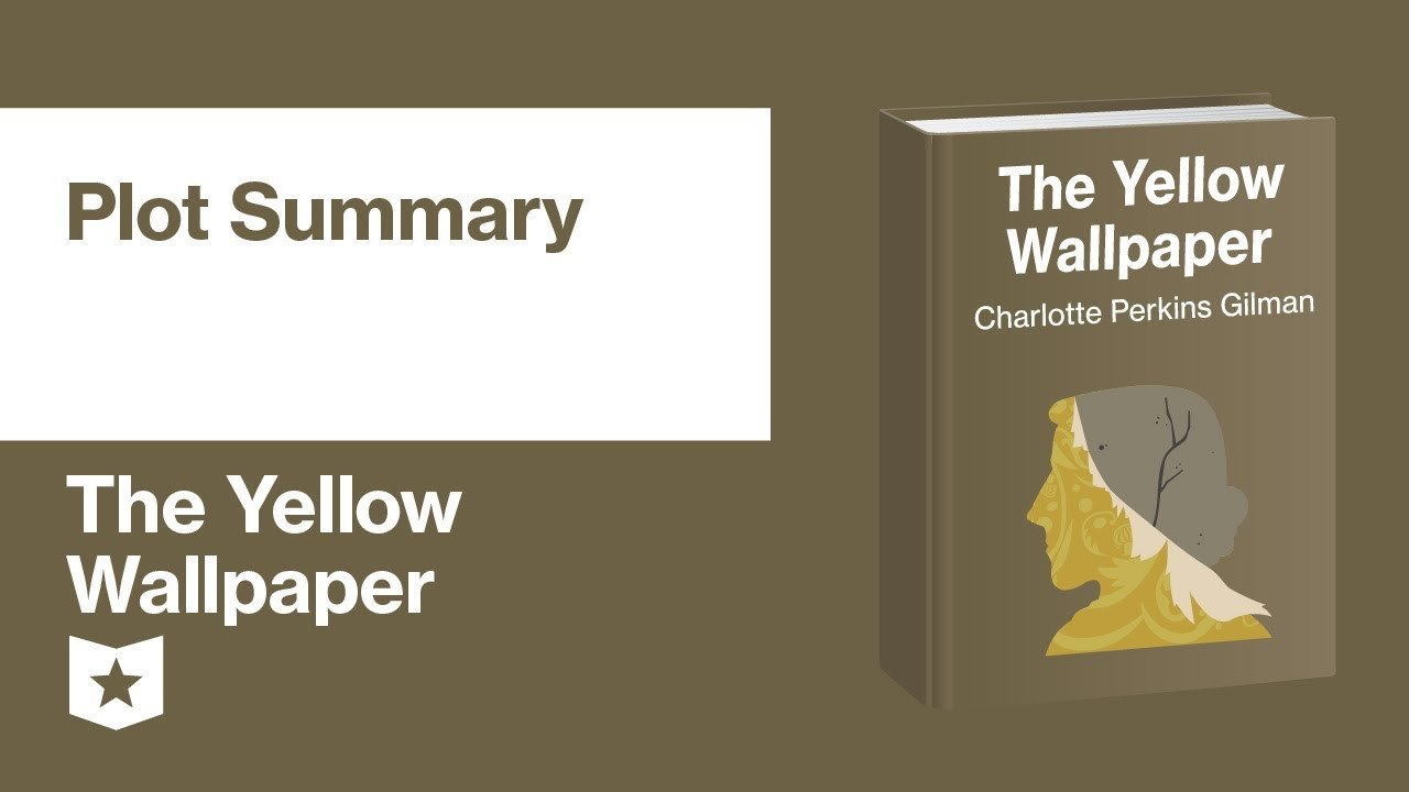The Yellow Wallpaper Worksheet Answers the Yellow Wallpaper Plot Summary