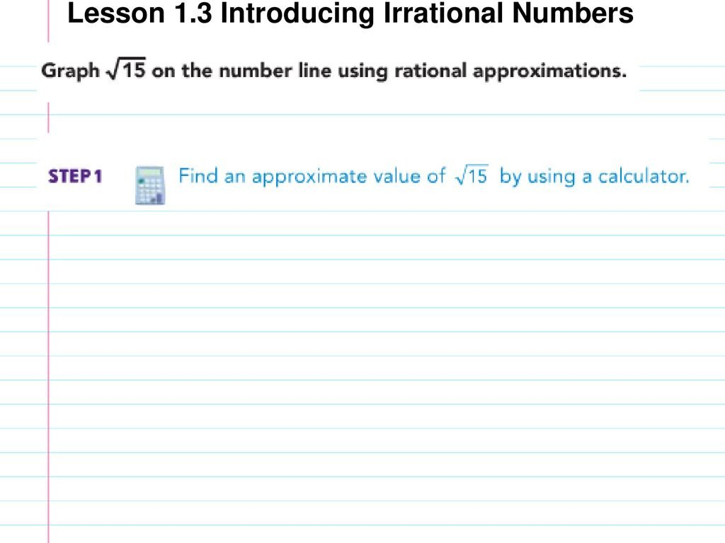 Estimating Irrational Numbers Worksheet Lesson 1 3 Introducing Irrational Numbers Ppt