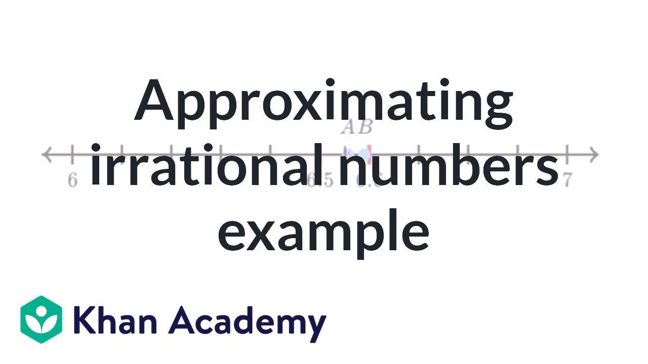 Approximating Irrational Numbers Worksheet Approximating Irrational Number Exercise Example Pre Algebra