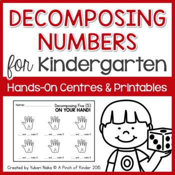 Kindergarten Decomposing Numbers Worksheet De Posing Numbers for Kindergarten Hands On Centres & Printables