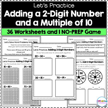 Adding Multiples Of 10 Worksheet Adding A 2 Digit Number and A Multiple Of 10 Worksheets and No Prep Game