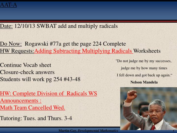 Adding Subtracting Multiplying Radicals Worksheet Ppt Aat A Date 12 10 13 Swbat Add and Multiply Radicals