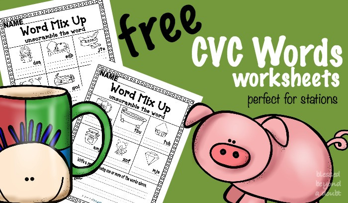 Cvc Words Worksheets Free Printable Free Cvc Word Worksheets Unscramble the Cvc Word Blessed
