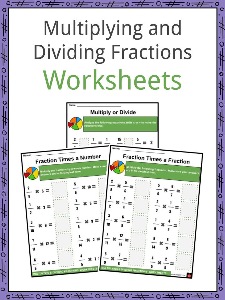 Dividing and Multiplying Fractions Worksheet Multiplying and Dividing Fractions Facts & Worksheets for Kids