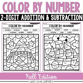 Fall Color by Numbers Worksheets Fall 2 Digit Addition and Subtraction Color by Number No Prep Printables