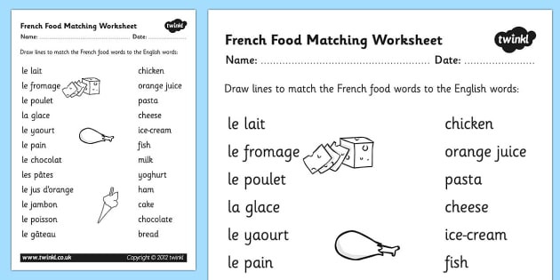 Free Printable French Worksheets French Food Matching Words Worksheet Languages Resources and