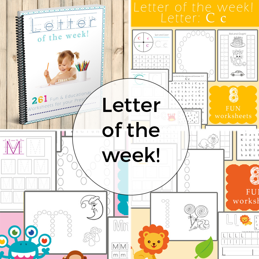 Letter Of the Week Worksheets Letter Of the Week Plete Set
