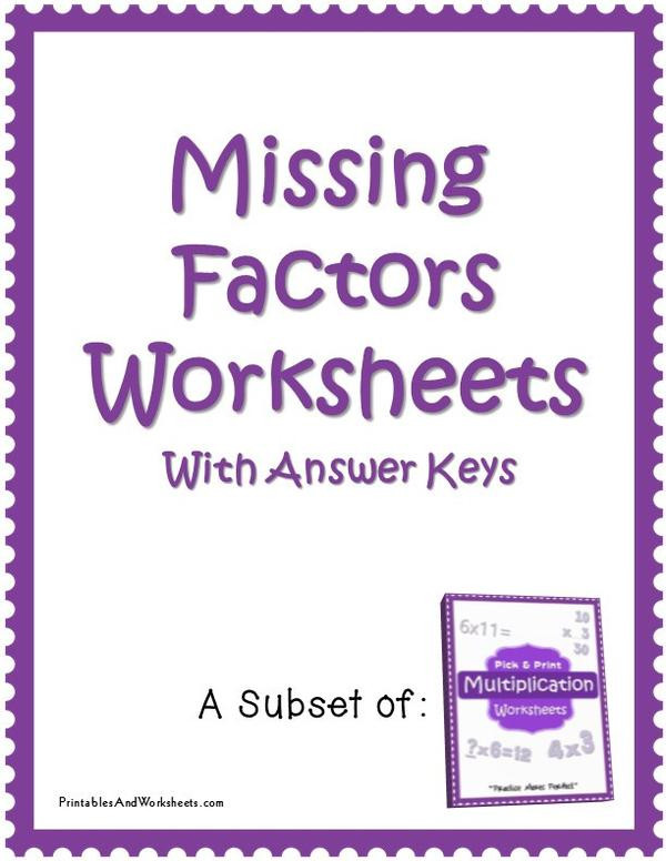 Missing Factor Multiplication Worksheet Missing Factors Worksheets