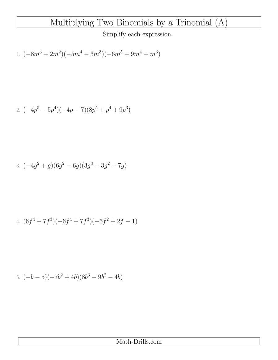 Multiplying Binomials by Trinomials Worksheet Multiplying Two Binomials by A Trinomial A