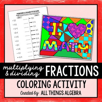 Multiplying Fractions Coloring Worksheets Multiplying and Dividing Fractions Coloring Activity