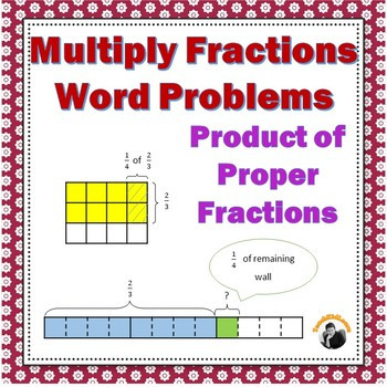 Fractions Worksheets 5th 6th Grade Multiplying Proper Fractions Word Problems