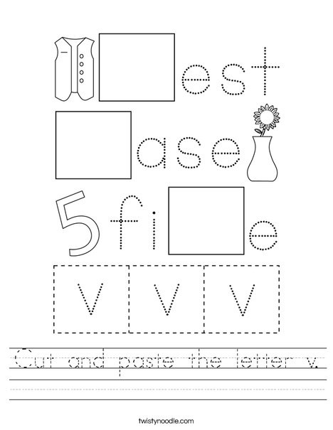 Alphabet Cut and Paste Worksheets Cut and Paste the Letter V Worksheet Twisty Noodle