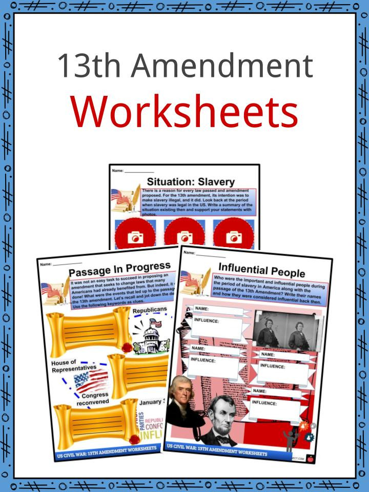 Amendments Worksheet High School 13th Amendment Facts & Worksheets Slavery and Emancipation
