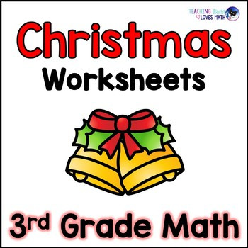 Christmas Worksheets for 3rd Grade Christmas Math Worksheets 3rd Grade Mon Core by Teaching