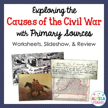 Civil War Worksheets High School Economic Causes Civil War Worksheets & Teaching Resources