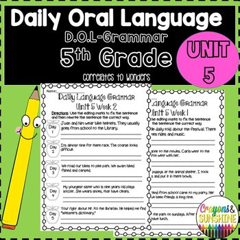 Dol 5th Grade Worksheet Wonders Daily oral Language 5th Grade Unit 5