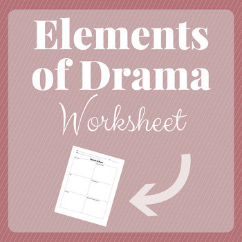 Search elements of drama worksheet