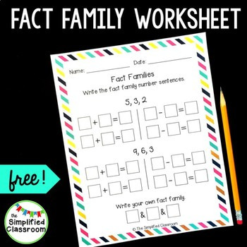Fact Families Worksheets First Grade Fact Families Worksheet for 1st Grade Freebie