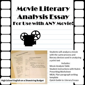 Film Analysis Worksheet High School Movie Literary Analysis Essay for Use with Any Movie
