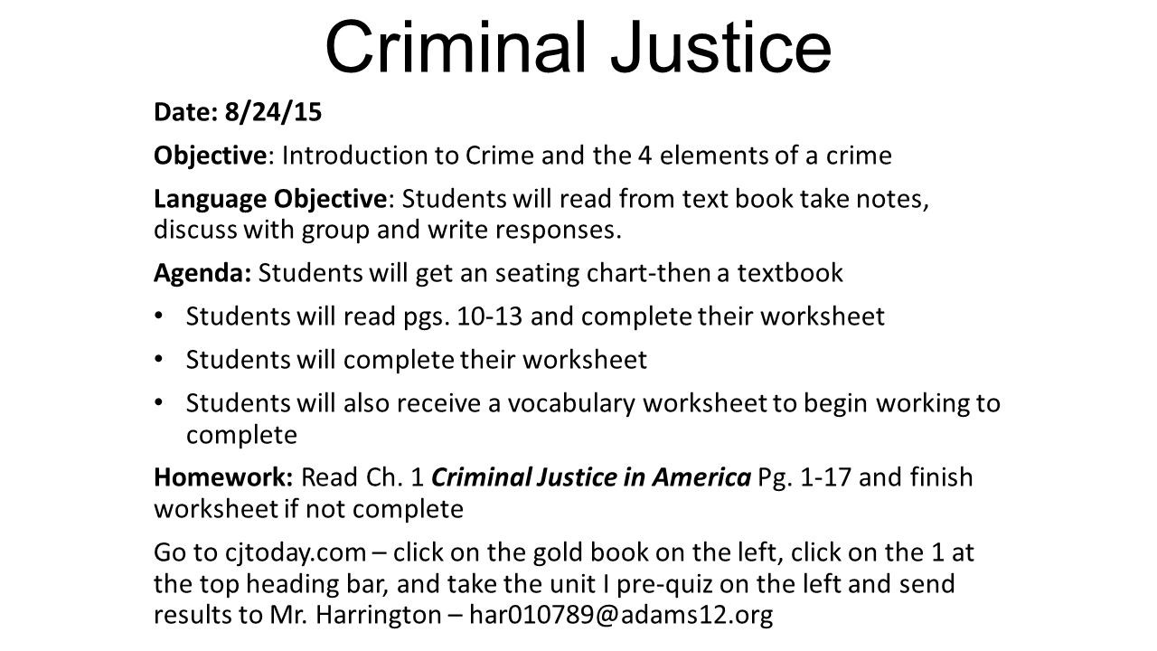 High School Criminal Justice Worksheets Criminal Justice Date 8 26 15 Objective Students Will Be
