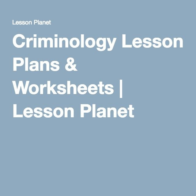 High School Criminal Justice Worksheets Criminology Lesson Plans & Worksheets