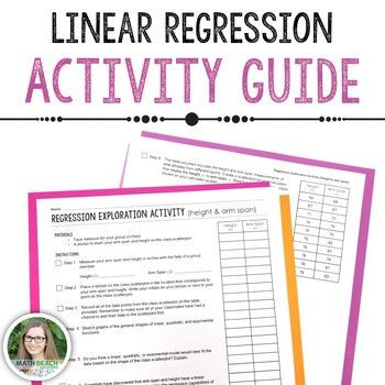 Linear Regression Worksheet High School Linear Regression Exploration Class Activity Guide