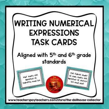 Numerical Expressions 5th Grade Worksheet Writing Numerical Expressions 18 Task Cards for 5th and