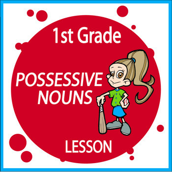 Possessive Nouns First Grade Worksheet Possessive Noun Activities–1st Grade Grammar Practice–possessive Noun Worksheets