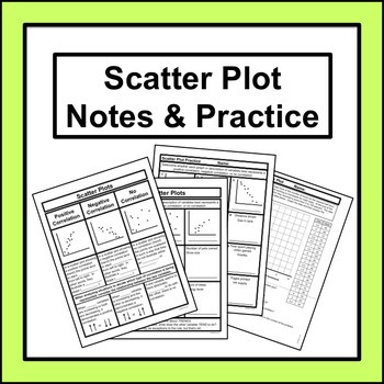Scatter Plot Worksheet 5th Grade Scatter Plot Notes and Practice