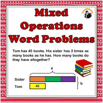 Mixed Operations Word Problems 3rd 4th Grade Bar ModelsTape Diagrams